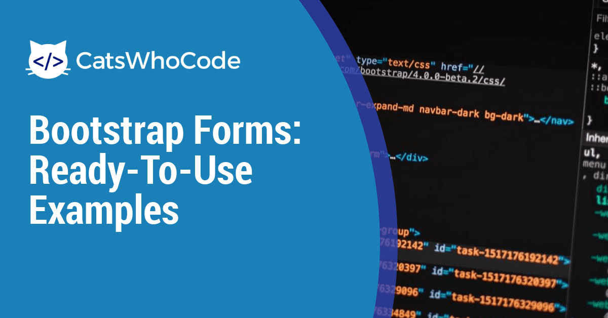 Bootstrap Forms: Ready-To-Use Examples (2019)