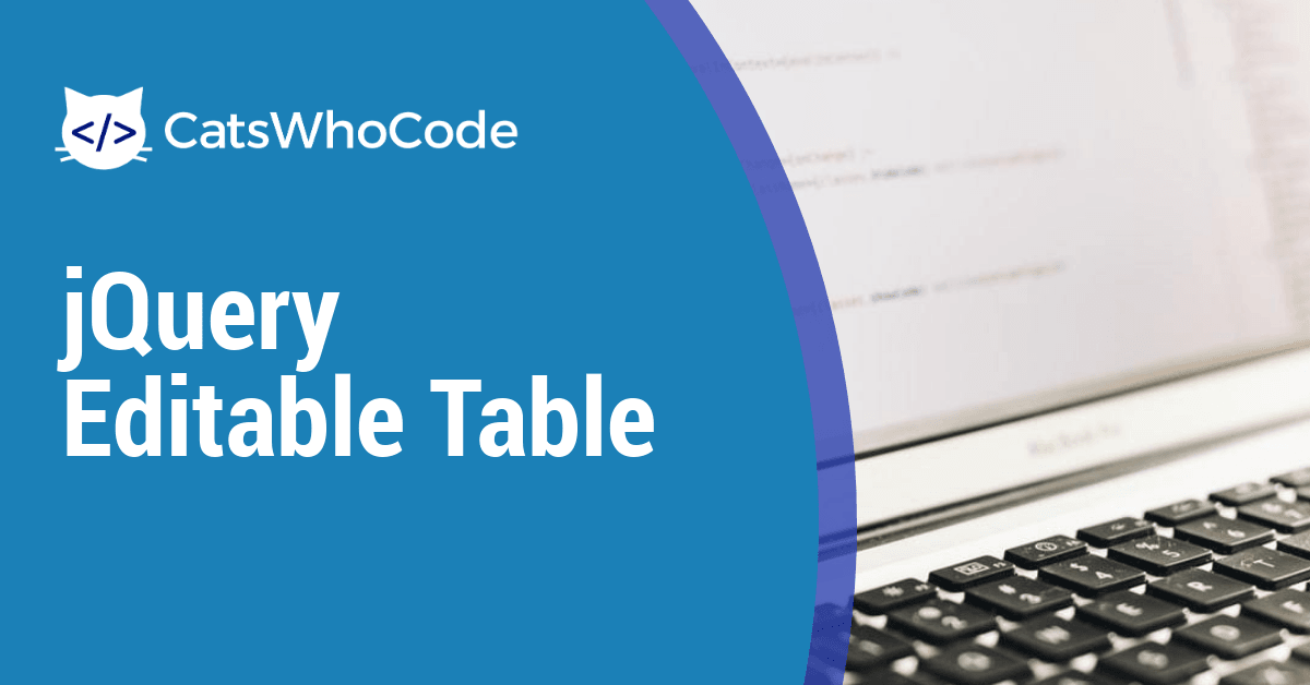 jQuery Editable Table: Complete Tutorial (2019)